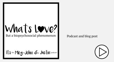 What's love but a biopsychosocial phenomenon