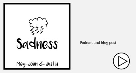 Sadness - Meg-John and Justin Podcast