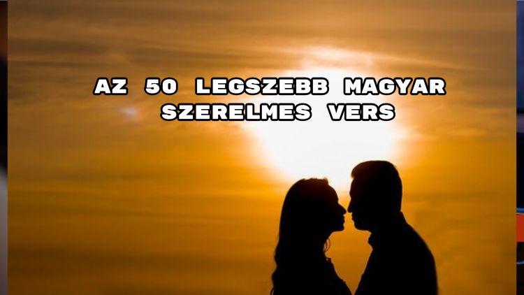 Íme az 50 legszebb magyar szerelmes vers összeállítás.