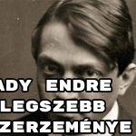 Ady Endre legszebb szerzeménye