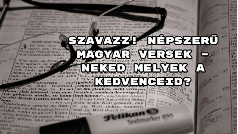 Szavazz! Népszerű magyar versek – neked melyek a kedvenceid?