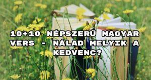 Jöjjön 10+10 népszerű magyar vers oldalunk kínálatából.