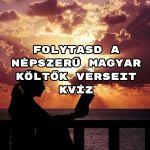 Folytasd a népszerű magyar költők verseit kvíz – megoldod hiba nélkül?