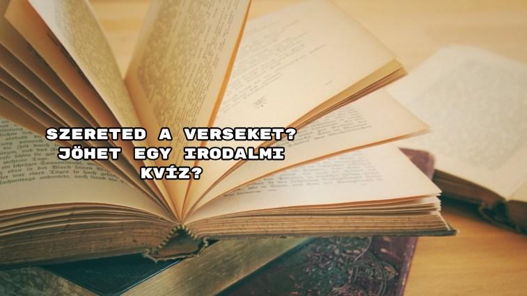 Szereted a verseket? Jöhet egy irodalmi kvíz?