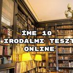 Íme 10 irodalmi teszt online - érkeznek a kvízek, mutasd meg mit tudsz!