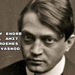 10 Ady Endre vers, amit ma érdemes elolvasnod