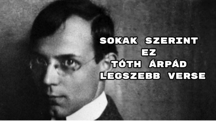 Sokak szerint ez Tóth Árpád legszebb verse