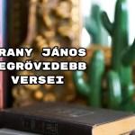 Arany János legrövidebb versei