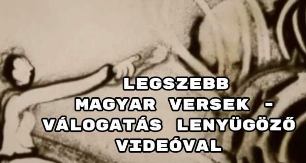 Legszebb magyar versek - válogatás lenyügöző videóval