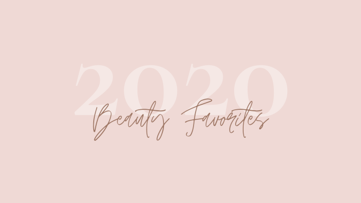 Top 10 beauty favorites of 2020