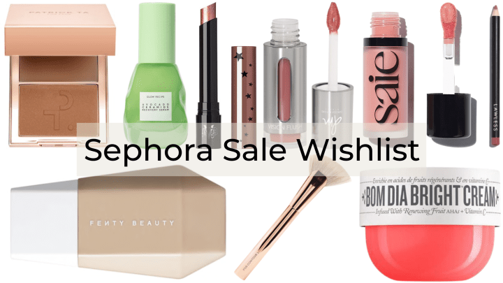 Sephora sale wishlist