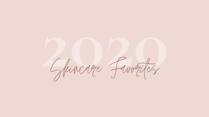 Top 10 skincare favorites of 2020