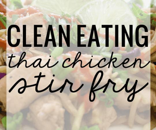 Clean Eating Thai Chicken Stir Fry