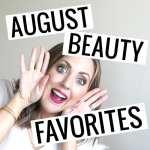 August 2016 Beauty Favorites