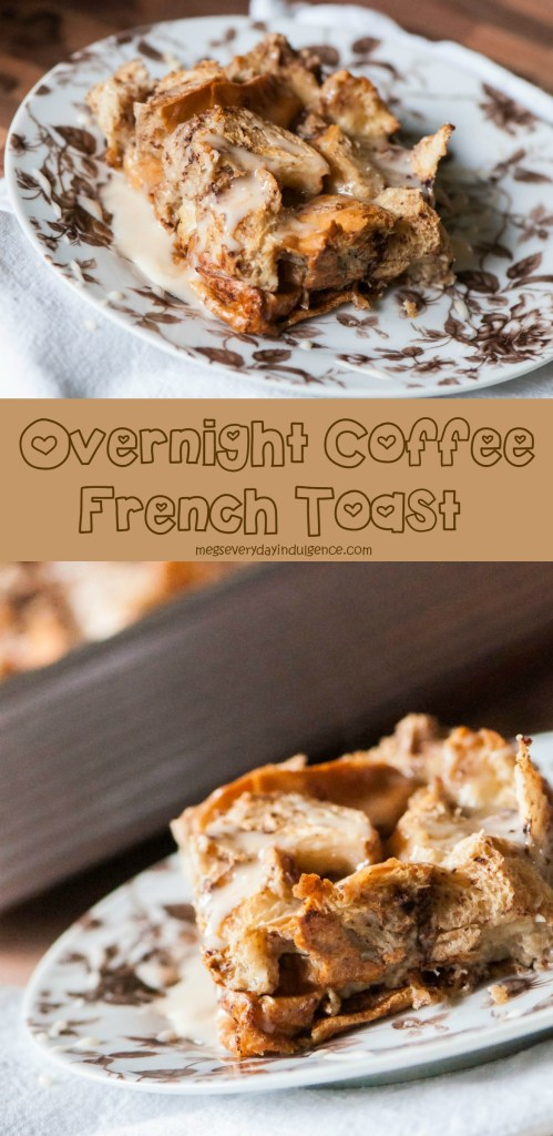 Overnight Coffee French Toast Bake
