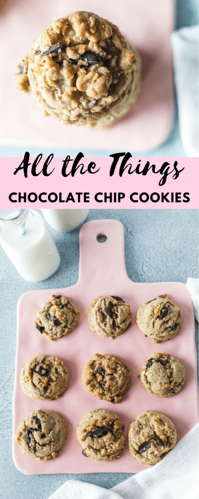 All the Things Chocolate Chip Cookies