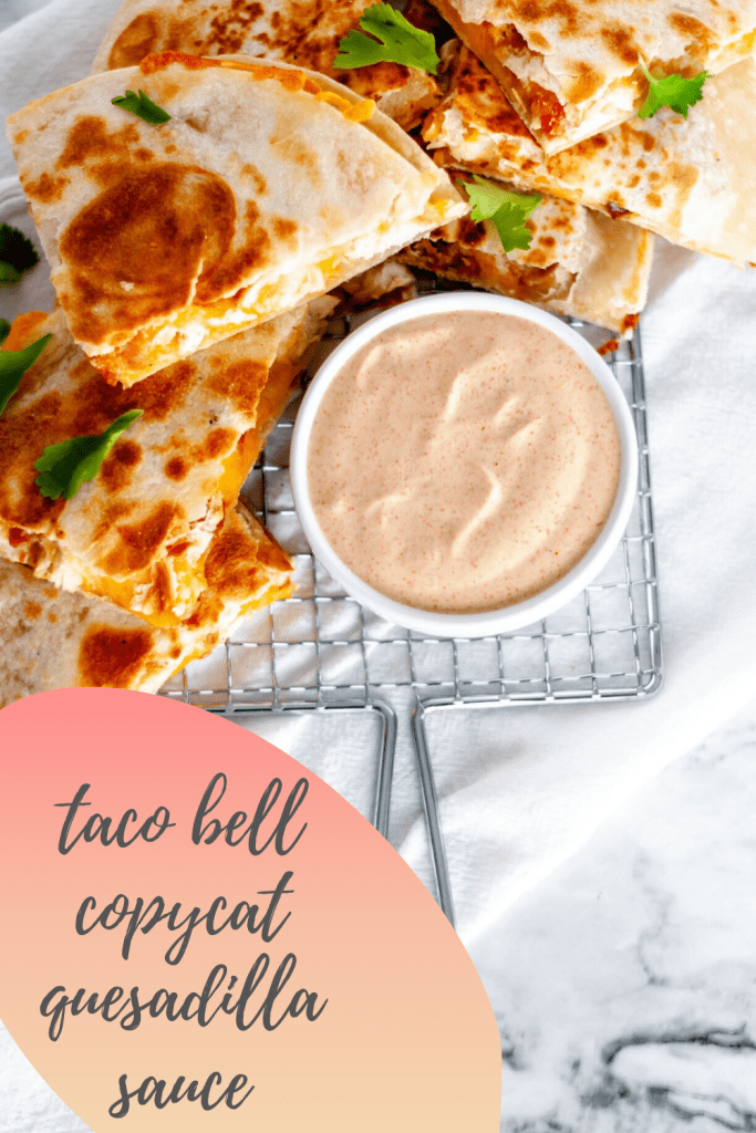 This copycat Taco Bell Quesadilla Sauce is just like the real deal and so simple to make at home. Spice up your favorite quesadilla with this yummy sauce.