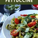 Easy fettuccine with kale, spinach, and cherry tomatoes