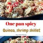 One pan spicy quinoa, shrimp skillet