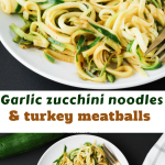 Garlic Zucchini Noodles with Turkey Meatballs