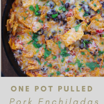 One pan BBQ Pulled Pork Enchiladas