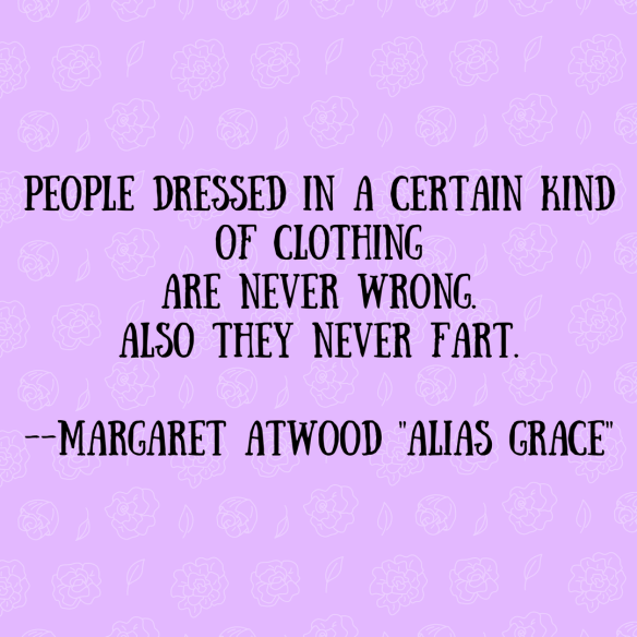 Never fart Margaret Atwood qute