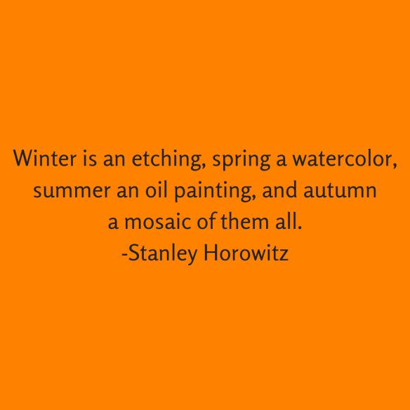 Autumn quote Stanley Horowitz