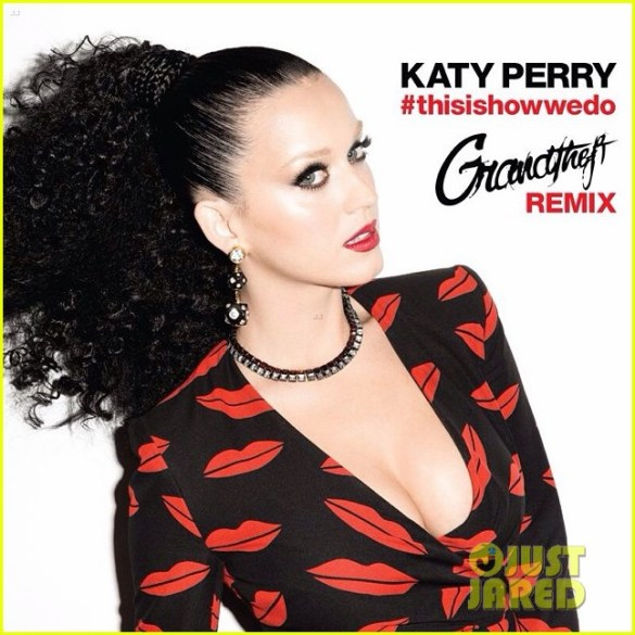 katy-perry-this-is-how-we-do-remix-01