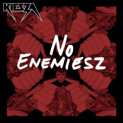 No Enemiesz Kiesza Sound Of A Woman
