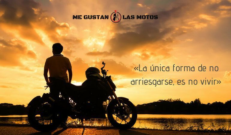 «La única forma de no arriesgarse, es no vivir»