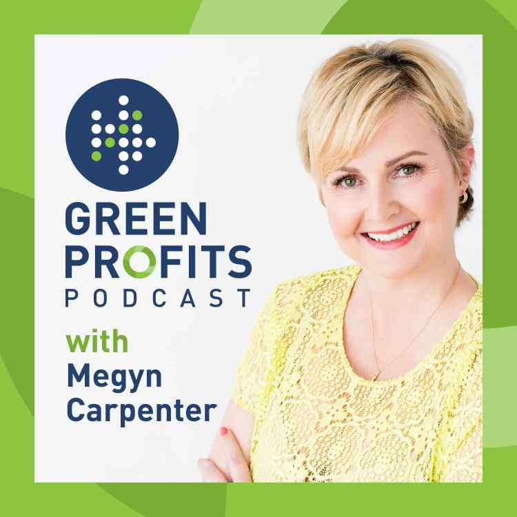 Green Profits Podcast