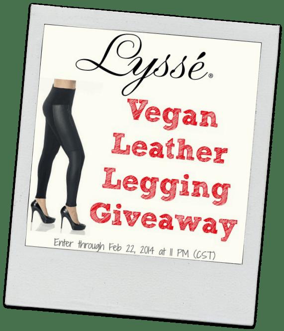 Lysse Vegan Leather Leggings Giveaway