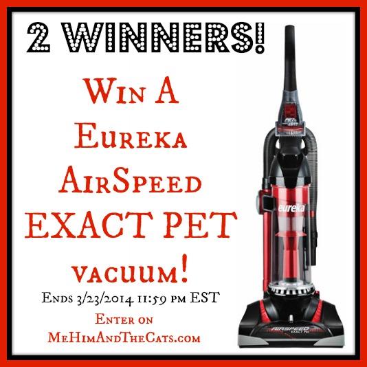 Eureka Air Speed Exact Pet Giveaway - Ends 3/23 - Enter on MeHimAndTheCats.com