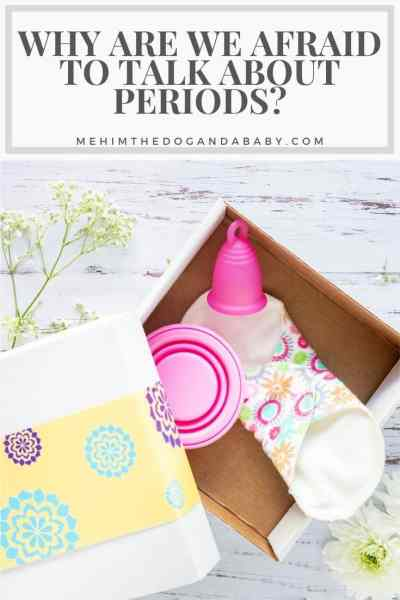 Why Are We Afraid To Talk About Periods?