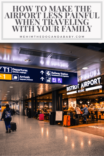 How to Make the Airport Less Painful When Traveling with Your Family