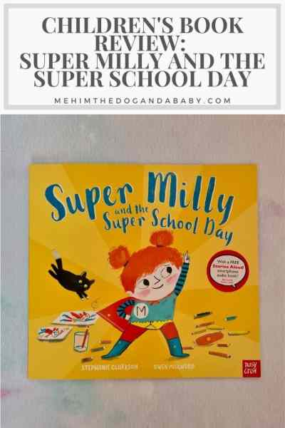 Children's Book Review: Super Milly And The Super School Day