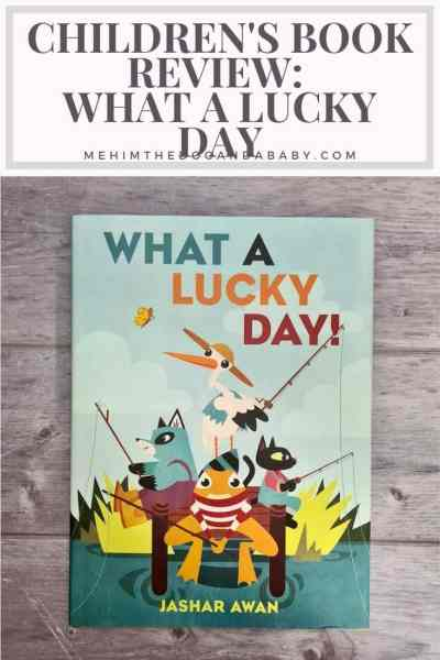 Children's Book Review: What A Lucky Day