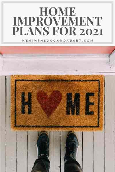 Home Improvement Plans For 2021