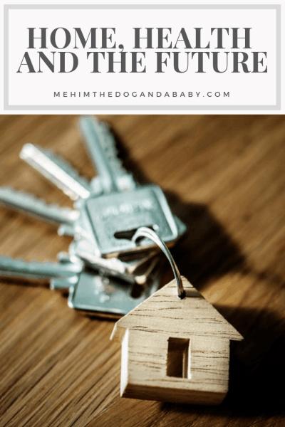 Home, Health And The Future