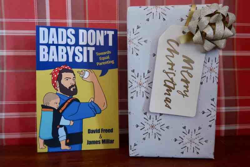 Dads Don't Babysit: Towards Equal Parenting