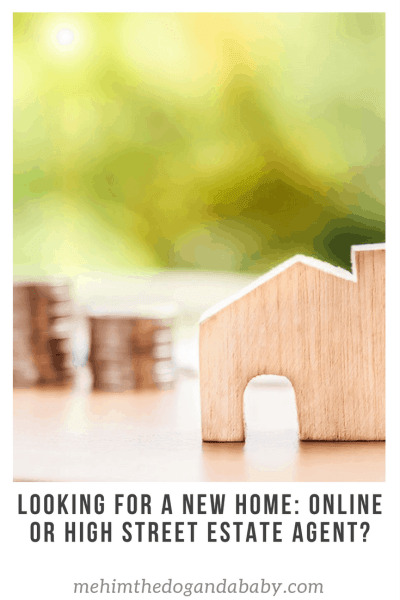 Looking For A New Home: Online or High Street Estate Agent?