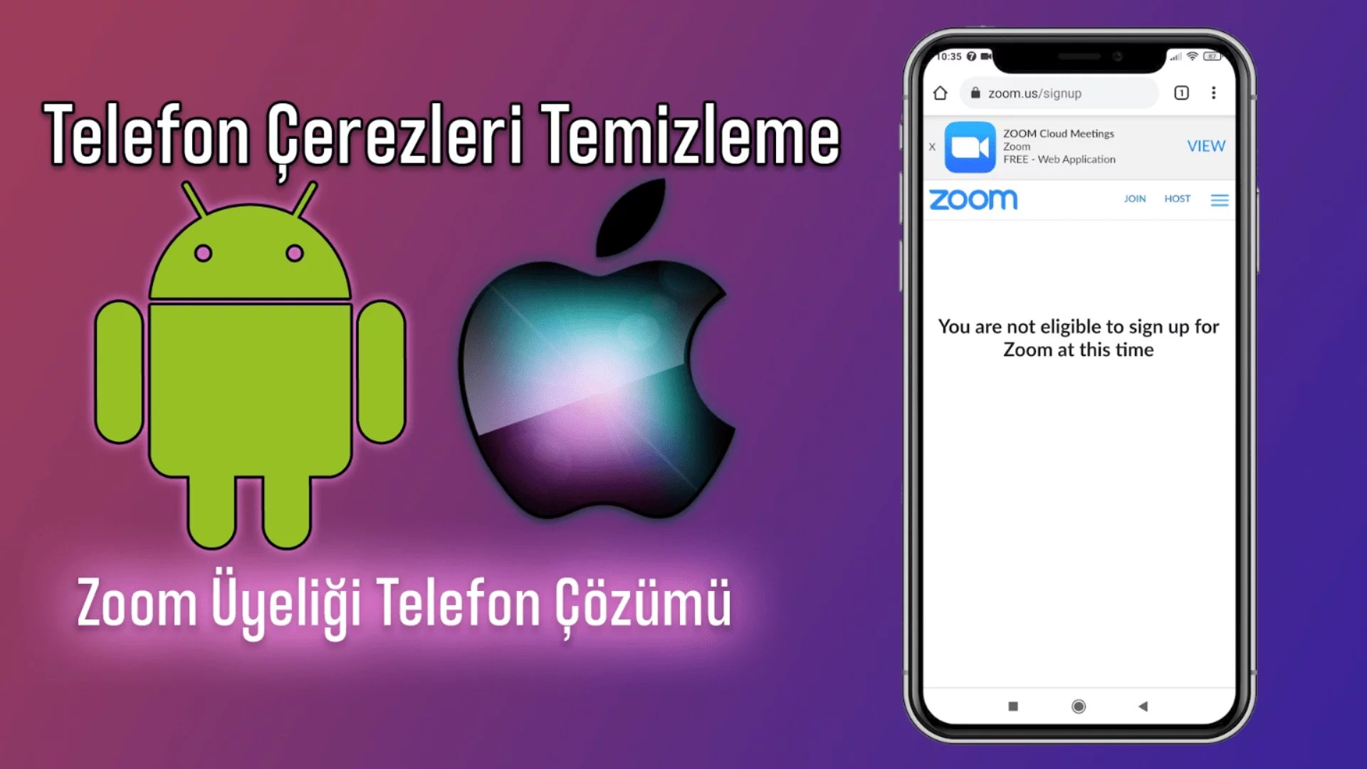 Telefon Çerezlerini Temizleme ! You are not eligible to sign up for Zoom at this time