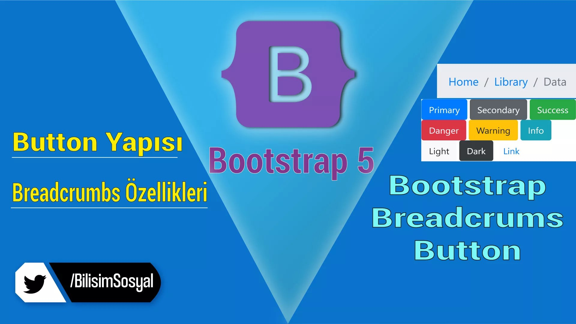 Bootstrap Components BreadCrumbs Buttons – Bootstrap 5 ile Responsive Tasarım Dersleri 2020