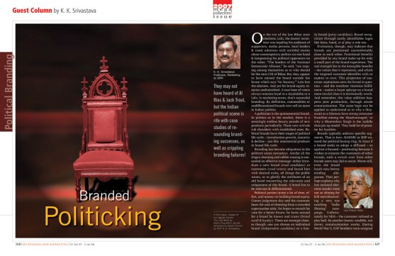 Branded Politicking - by K.K Srivastava