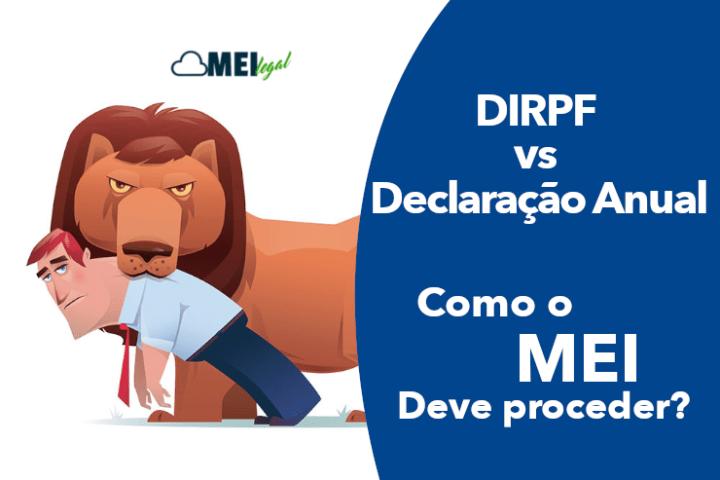 Dirpf VS Dasn - como o Mei deve proceder? - Contabilidade online para Microempreendedor Individual (MEI) com emissão de nota fiscal carioca, nota fiscal eletrônica entre outros serviços