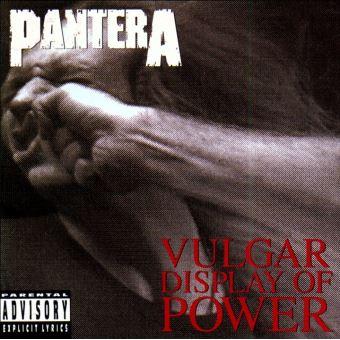 Vulgar Display Of Power est LE Meilleur album de Pantera, tout simplement
