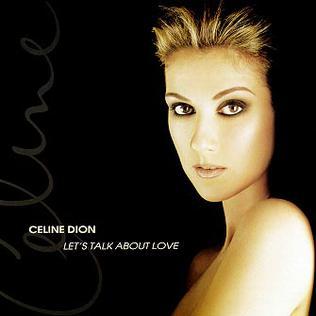 On adore l'album de Céline Dion - Let's Talk About Love