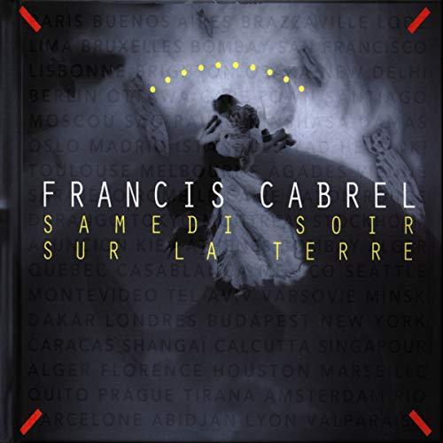 Samedi Soir Sur La Terre est le meilleur album de Francis Cabrel