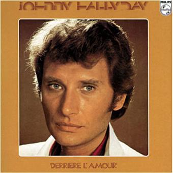 Découvrez un des meilleurs albums de Johnny Hallyday - derrière l'amour