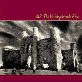On a adoré The Unforgettable Fire, un des tout meilleurs albums de U2